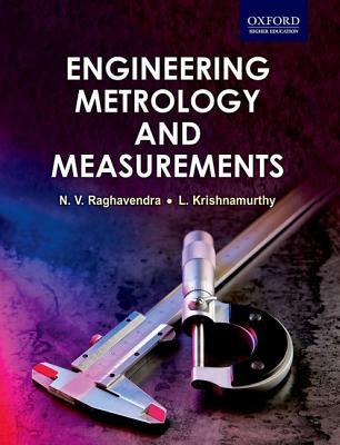 Engineering Metrology and Measurements By Raghavendra/ Krishnamurthy