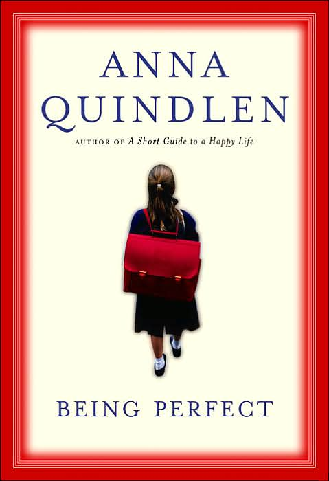 Being Perfect By Quindlen, Anna